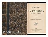 img - for Le Mystere De La Passion DArnoul Greban : Publie DApres Les Manuscrits De Paris Avec Une Introduction Et Un Glossaire / Par Gaston Paris Et Gaston Raynaud book / textbook / text book