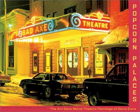 (Popcorn Palaces: The Art Deco Movie Theater Paintings of Davis Cone)