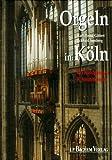 Orgeln in Köln