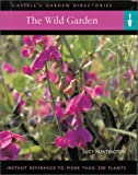 The Wild Garden, Lucy Huntington, 0304358096