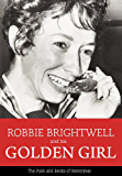 Robbie Brightwell and his Golden Girl: The Posh and Becks of Yesteryear