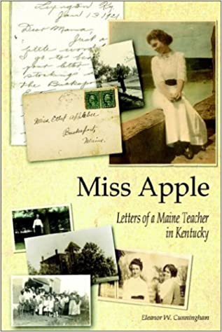 Miss Apple: Letters of a Maine Teacher in Kentucky
