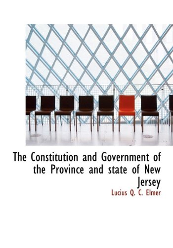 The Constitution and Government of the Province and State of New Jersey pdf epub