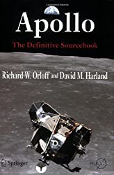 Apollo: The Definitive Sourcebook (Springer Praxis Books / Space Exploration)