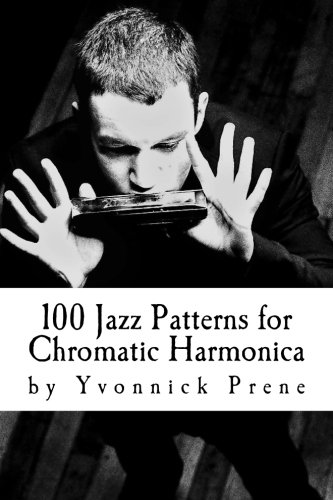 100 Jazz Patterns for Chromatic Harmonica: +Audio Examples