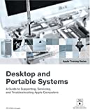 Desktop and Portable Systems (Apple Training Series) (Book & DVD-ROM)
