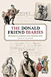 img - for The Donald Friend Diaries: Chronicles & Confessions Of An Australian Artist book / textbook / text book