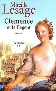 """Afficher """"Clémence n° 2 Clémence et le Régent"""""""
