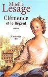 Clémence, tome 2 : Clémence et le Régent par Lesage