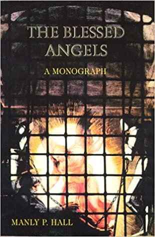 Book The Blessed Angels: The Reality of Things Unseen
