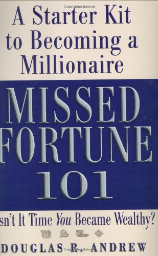 Missed Fortune 101: A Starter Kit to Becoming a Millionaire pdf