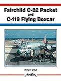 Fairchild C-82 Packet and C-119 Flying Boxcar, Alwyn T. Lloyd, 1857802012