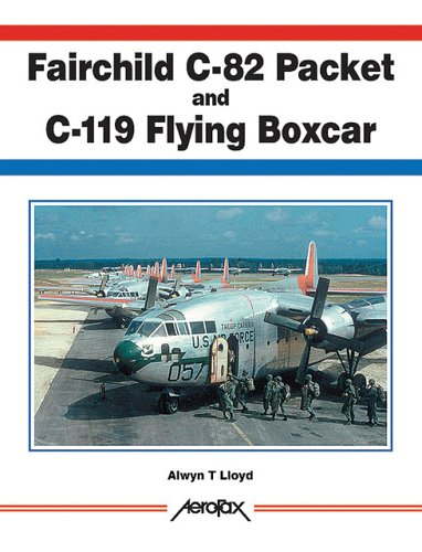 C119 Flying Boxcar - FAIRCHILD C-82 PACKET AND C-119