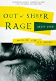 Out of Sheer Rage, Geoff Dyer, 0865475407