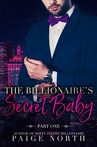 The Billionaire's Secret Baby (Part One)