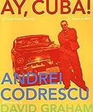 Ay, Cuba!, Andrei Codrescu, 0312198310