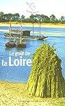 Le goût de la Loire par Benassis
