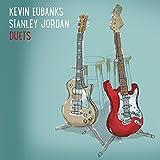 Duets by Kevin Eubanks & Stanley Jordan