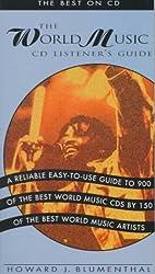 The World Music CD Listener's Guide : The Best on CD