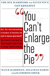 You Can't Enlarge The Pie The Psychology Of Ineffective Government