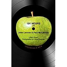 101 Hours with John Lennon & Paul McCartney