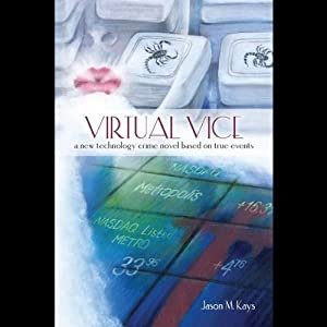 Virtual Vice Audiobook
