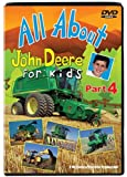 All About John Deere for Kids, Part 4 by TM Books & Video