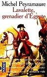 Lavalette, grenadier d'Egypte par Peyramaure