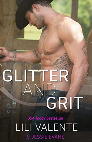Glitter and Grit (Lonesome Point Texas Book 5) (Texas Glitter)