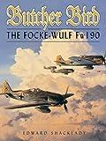 Butcher Bird: The Focke-Wulf FW190