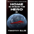 Home is where the Hero is (The Hunter Legacy Book 11)