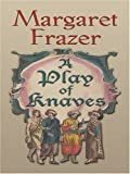 A Play of Knaves, Margaret Frazer, 0786292806