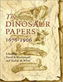 img - for The Dinosaur Papers: 1676-1906 book / textbook / text book