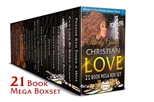 Christian Love 21 Book Mega Box Set Celebration Edition: African American  Christian Romance Boxset