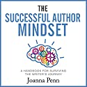 The Successful Author Mindset: A Handbook for Surviving the Writer's Journey Hörbuch von Joanna Penn Gesprochen von: Caroline Holroyd