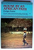 House by an African Path, Evelyn Evans, 080546316X