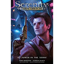 Serenity: No Power in the 'Verse (Serenity: Firefly Class 03-K64)