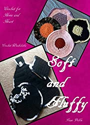 Soft and Fluffy: Simple Crochet Washcloths (Crochet for Home and Heart Book 8)