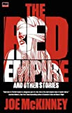 The Red Empire and Other Stories, Joe McKinney, 0984751904
