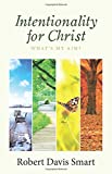 img - for Intentionality for Christ book / textbook / text book