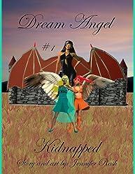 Dream Angel: Kidnapped (Volume 1)