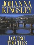 Loving Touches, Johanna Kingsley, 0449148513