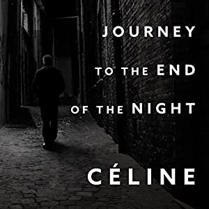 Journey to the End of the Night Audiobook
