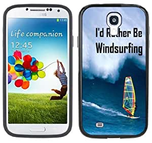 I'd Rather Be Windsurfing Handmade Samsung Galaxy S4 Black Bumper Hard Plastic Case by supermalls