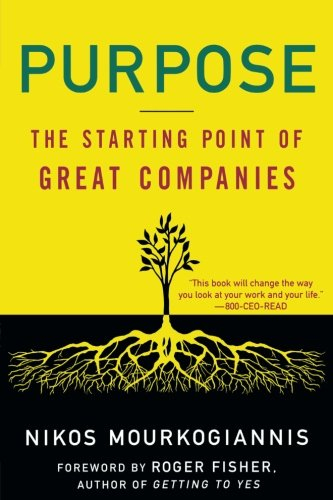 Purpose Floor - Purpose: The Starting Point of Great Companies