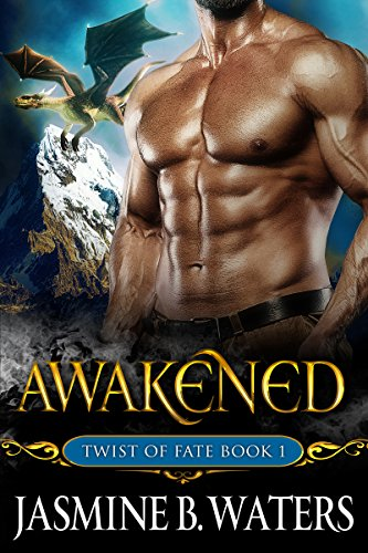 Awakened (Twist of Fate Book 1)