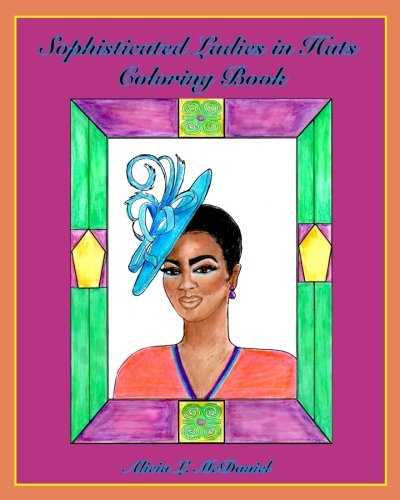 Search : Sophisticated Ladies in Hats Coloring Book
