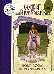 Where the River Rises: The Fun and Adventures of a 'Pioneering' New Zealand Family (The Barn Chronicles Book 4)
