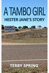 A Tambo Girl: Hester Jane's Story Paperback