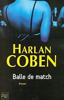 Balle de match, Coben, Harlan